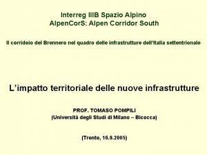 Interreg IIIB Spazio Alpino Alpen Cor S Alpen