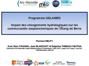 Programme GELAMED Impact des changements hydrologiques sur les
