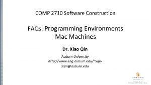 COMP 2710 Software Construction FAQs Programming Environments Machines