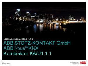 ABB StotzKontakt Gmb H STOG 012013 ABB STOTZKONTAKT