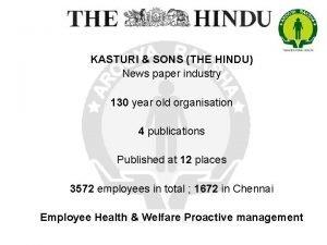 KASTURI SONS THE HINDU News paper industry 130