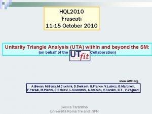 HQL 2010 Frascati 11 15 October 2010 Unitarity
