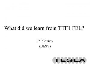 What did we learn from TTF 1 FEL