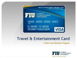 Travel Entertainment Card Credit Card Solutions Program Office