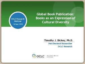 OCLC Research Webinar 16 Sept 2010 Global Book