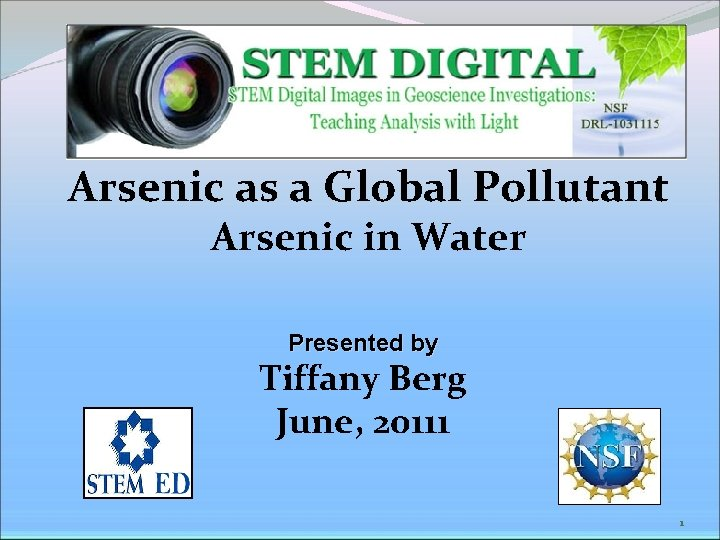 Arsenic as a Global Pollutant Arsenic in Water