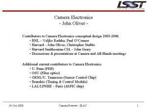 Camera Electronics John Oliver Contributors to Camera Electronics
