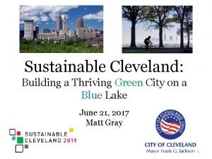 Sustainable Cleveland Building a Thriving Green City on