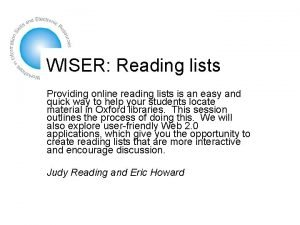 WISER Reading lists Providing online reading lists is