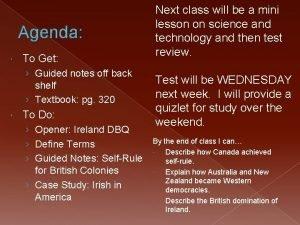 Agenda To Get Guided notes off back shelf