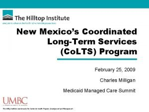 New Mexicos Coordinated LongTerm Services Co LTS Program