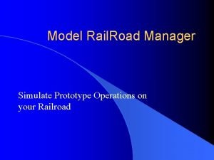 Model Rail Road Manager Simulate Prototype Operations on