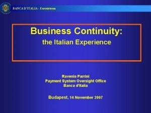 BANCA DITALIA Eurosistema Business Continuity the Italian Experience