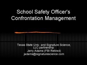 School Safety Officers Confrontation Management Texas State Univ