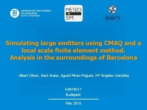 Simulating large emitters using CMAQ and a local