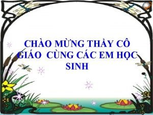 CHO MNG THY C GIO CNG CC EM