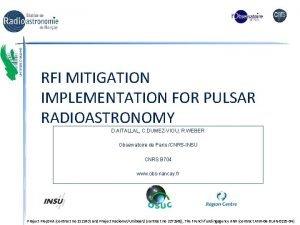 RFI MITIGATION IMPLEMENTATION FOR PULSAR RADIOASTRONOMY D AITALLAL