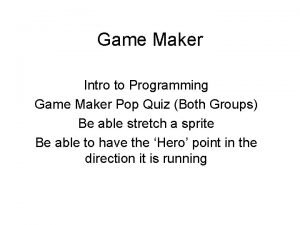Game Maker Intro to Programming Game Maker Pop