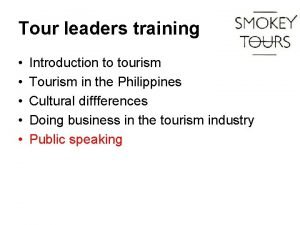 Tour leaders training Introduction to tourism Tourism in