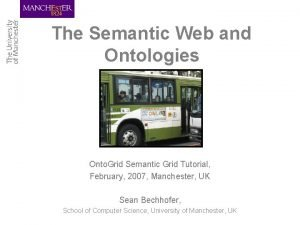 The Semantic Web and Ontologies Onto Grid Semantic