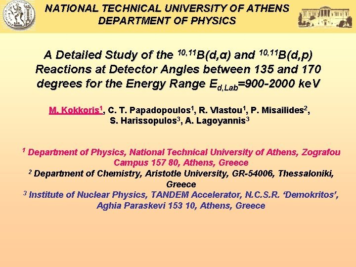 NATIONAL TECHNICAL UNIVERSITY OF ATHENS DEPARTMENT OF PHYSICS