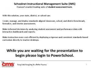 Schoolnet Instructional Management Suite IMS Pearsons marketleading suite