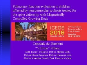 Pulmonary function evaluation in children affected by neuromuscular