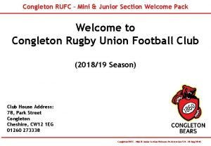 Congleton RUFC Mini Junior Section Welcome Pack Welcome