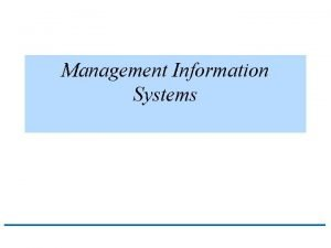Management Information Systems Management Information Systems MIS q