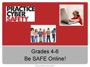 Grades 4 6 Be SAFE Online Ceres Unified