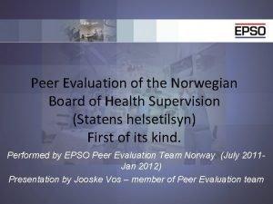 Peer Evaluation of the Norwegian Board of Health