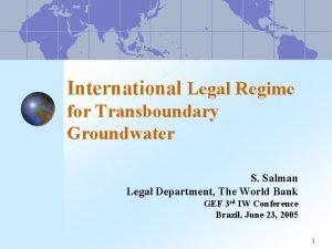 International Legal Regime for Transboundary Groundwater S Salman