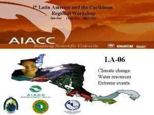 Ist Latin America and the Caribbean Regional Workshop