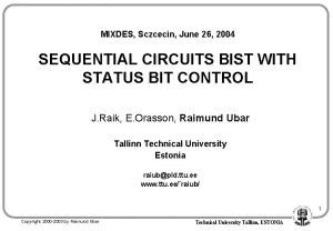 MIXDES Sczcecin June 26 2004 SEQUENTIAL CIRCUITS BIST
