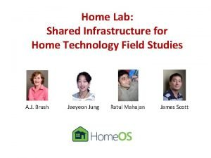 Home Lab Shared Infrastructure for Home Technology Field
