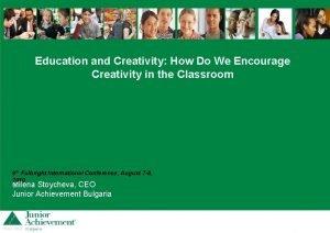 Education and Creativity How Do We Encourage Creativity