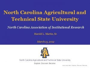 North Carolina Agricultural and Technical State University North