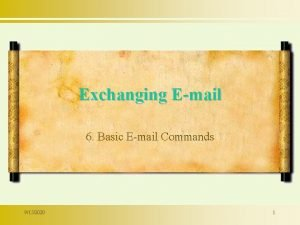 Exchanging Email 6 Basic Email Commands 9152020 1