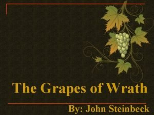 The Grapes of Wrath By John Steinbeck John