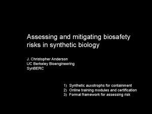 Assessing and mitigating biosafety risks in synthetic biology