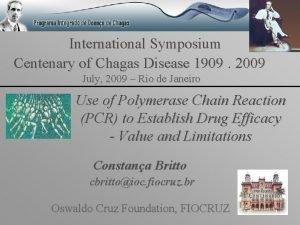 International Symposium Centenary of Chagas Disease 1909 2009