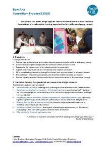 Bow Arts Consortium Proposal 2018 The consortium model