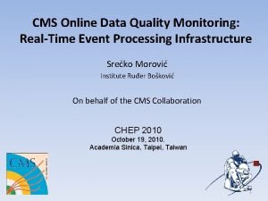 CMS Online Data Quality Monitoring RealTime Event Processing