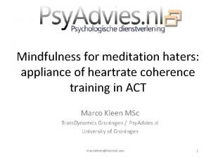Mindfulness for meditation haters appliance of heartrate coherence