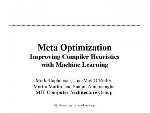 Meta Optimization Improving Compiler Heuristics with Machine Learning