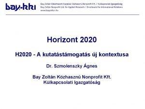 Horizont 2020 H 2020 A kutatstmogats j kontextusa