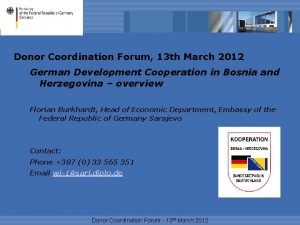 Donor Coordination Forum 13 th March 2012 German