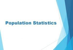 Population Statistics Population Pyramids Population Male Female Population