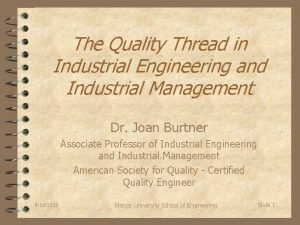 The Quality Thread in Industrial Engineering and Industrial