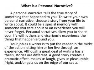 What is a Personal Narrative A personal narrative